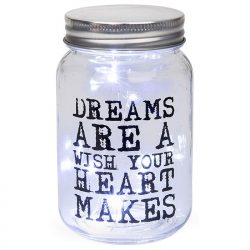 LED Jar - Dreams are a Wish your Heart makes