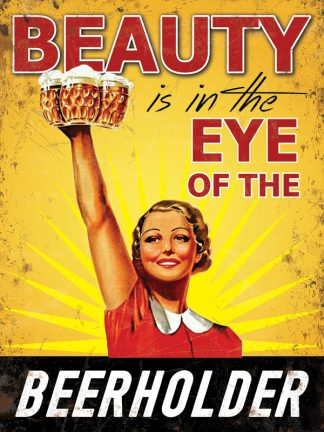 'Eye of the Beerholder' Metal Wall Sign