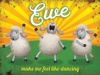 'Ewe make me feel..' Metal Wall Sign