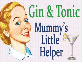 'Gin and Tonic Mummy's Little Helper' Metal Wall Sign